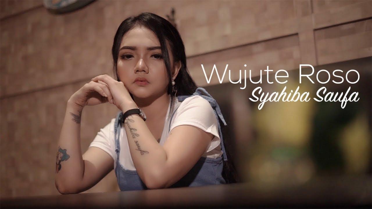 Syahiba Saufa Wujute Roso Official Music Video Youtube