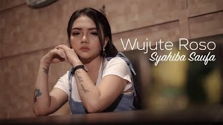Syahiba Saufa - Wujute Roso (Official Music Video)