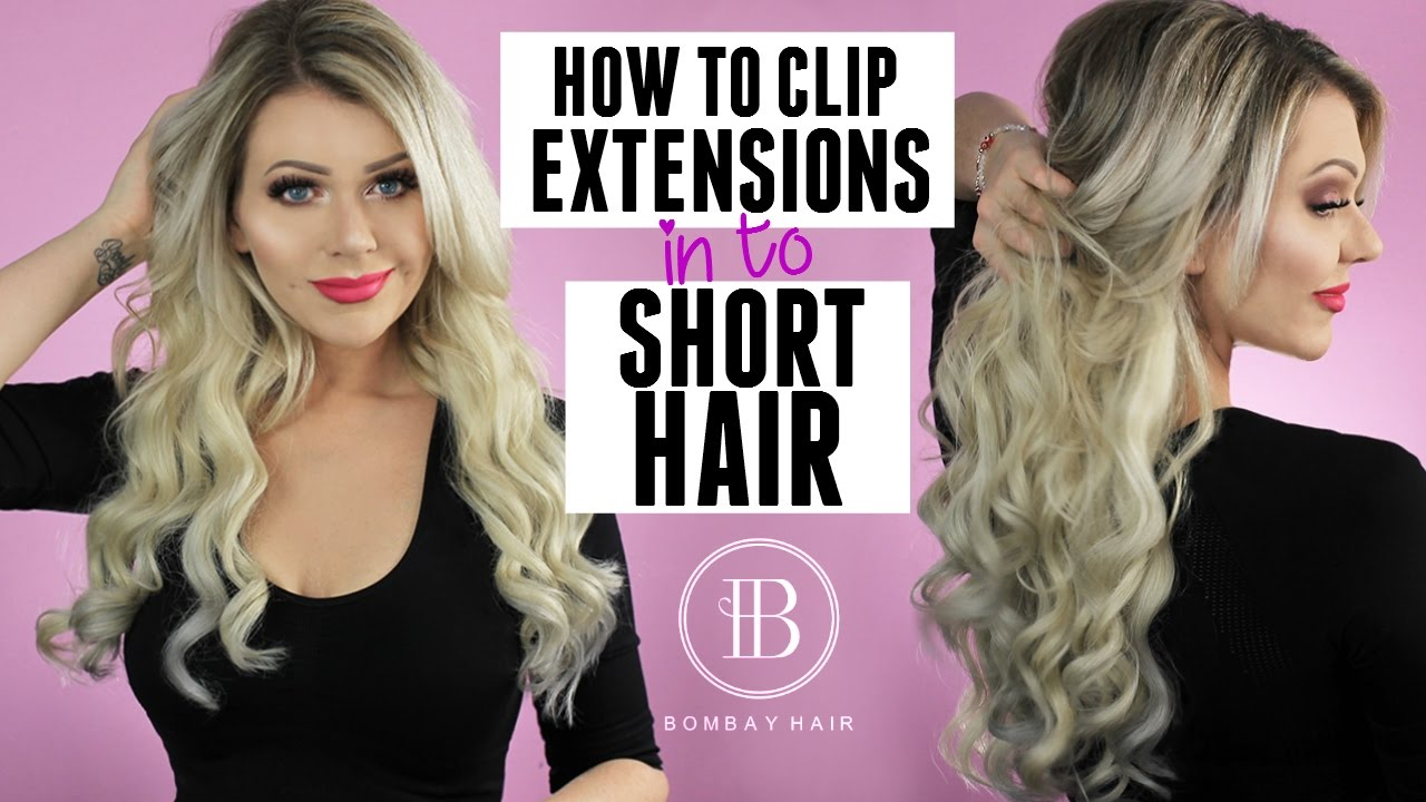 Hair Extensions For Short Hair Tips Tricks