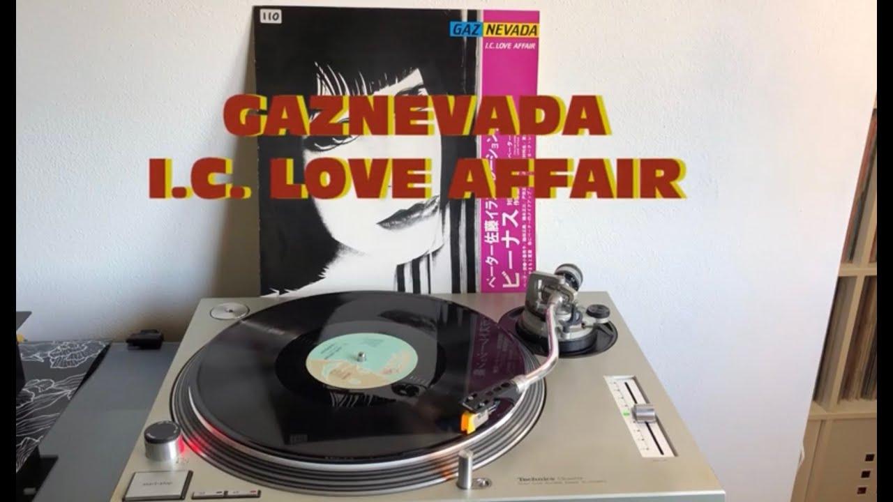 Gaznevada - I C  Love Affair (Italo-Disco 1983) (Extended Version) AUDIO HQ