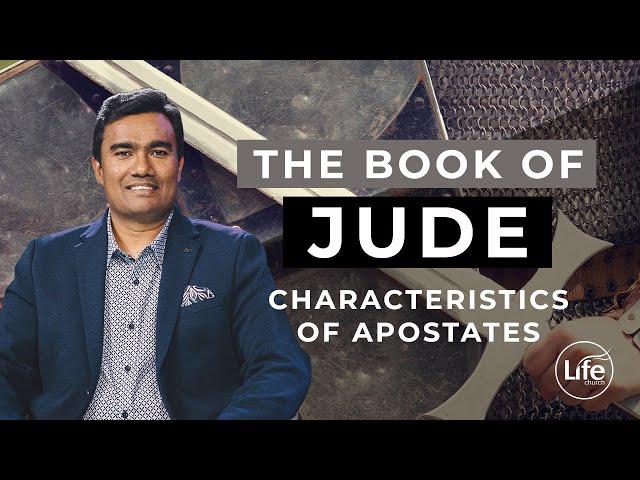 Jude Part 6 - Characteristics of the Apostates | Rev Paul Jeyachandran