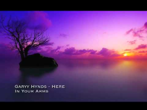 Garyy Hynds - Here In Your Arms