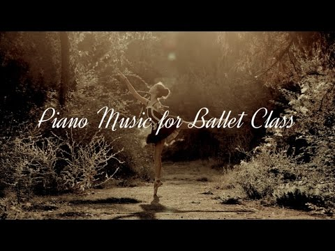Piano Music For Ballet Class Youtube