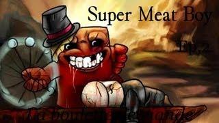 KarMaa - Super Meat Boy | La boulette de viande!... Ep.2