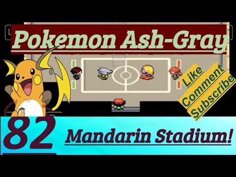 Pokemon Ash-Gray Part 82 Battle Lorelei Mandarin Island Stadium & Sandstorm Desert Orange Islands