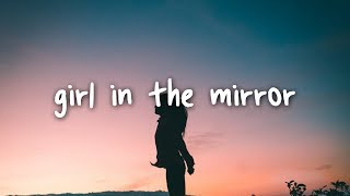 bebe rexha - girl in the mirror // lyrics