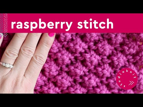 Knitting Blackberry Stitch In The Round : How to Knit the RASPBERRY Stitch Vintage Pattern [aka Trinity or Astrakhan] -...