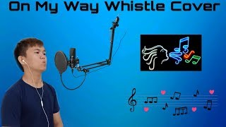 Download lagu Alan Waker- On My Way Whistle Cover Instrumental Music Relaxing Song Siur Cover Song