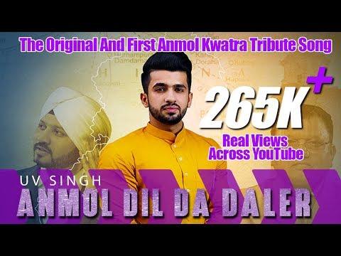 ANMOL DIL DA DALER | UV Singh ft. Anmol Kwatra | We Do Not Accept Money or Things