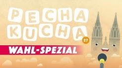 Pecha Kucha Vol27 - Wahl Spezial