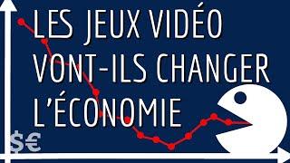 Les jeux vidéo vont-ils changer l'économie ?