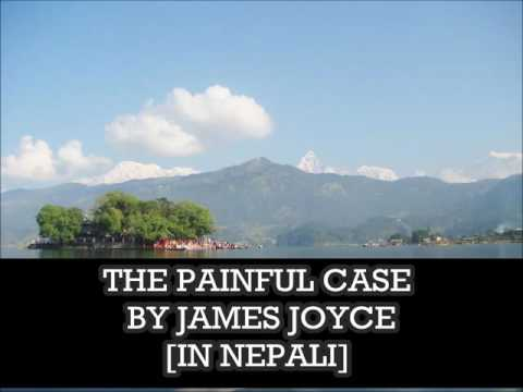 THE PAINFUL CASE BY JAMES JOYCE IN NEPALI...Krishna Aryal Presentation