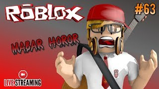 Live Streaming 🔴 #63-a HORROR MABAR!! #CUPUSKWAD-ROBLOX INDONESIA