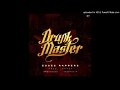 Download Drunk Master – Esses Rappers (Prod. Lennox) MP3 song and Music Video