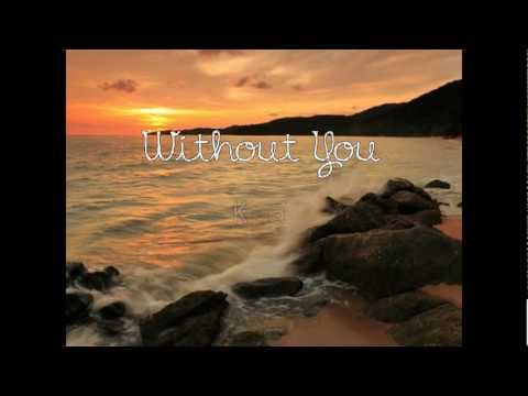 Without You - Kyla (lyrics)
