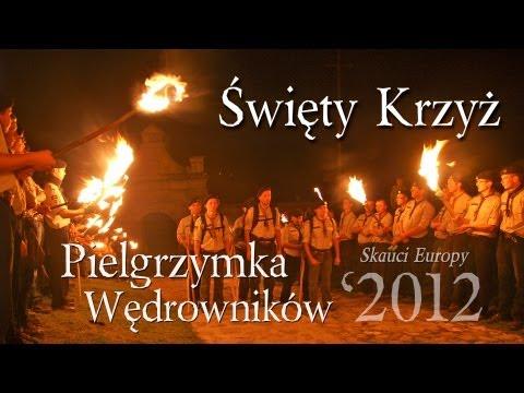 FOTO: Pielgrzymka Wędrowników na Święty Krzyż   Skauci Europy 2012