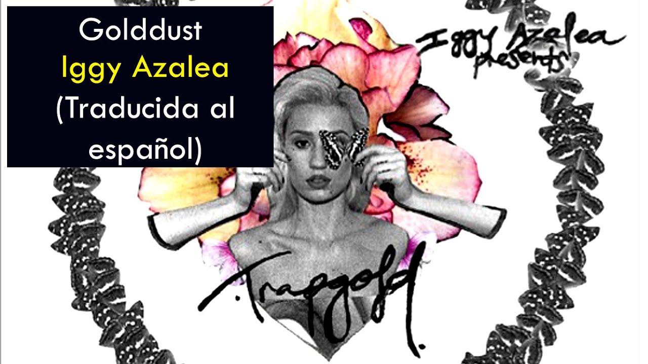 Iggy Azalea - Golddust