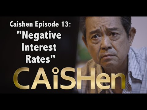 """Caishen """"The God of Fortune"""" web series Episode (13/20) """"Negative Interest rates"""""""