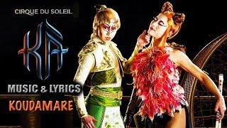 "KÀ Music and Lyrics Video | ""Koudamare"" | Cirque du Soleil | *NEW*"