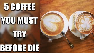 5 type of Coffee you must try in your life | Boldsky
