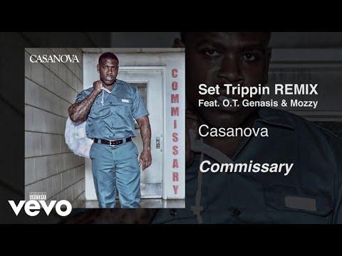 Casanova - Set Trippin (Remix / Audio) ft. O.T. Genasis, Mozzy