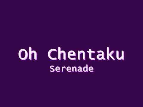 Oh Chentaku - Serenade (Mp3 Version , No Lyrics)