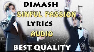 Dimash SINFUL PASSION LYRICS AUDIO - FAN TRIBUTE.mp3