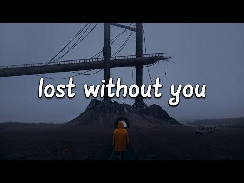 Freya Ridings - Lost Without You (Lyrics)