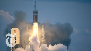 NASA Launches Orion Spacecraft   The New York Times