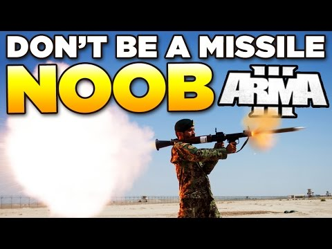 Don't be a Missile Noob in ARMA 3 | Tutorial/Guide