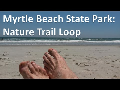 Myrtle Beach State Park - Nature Trail Loop