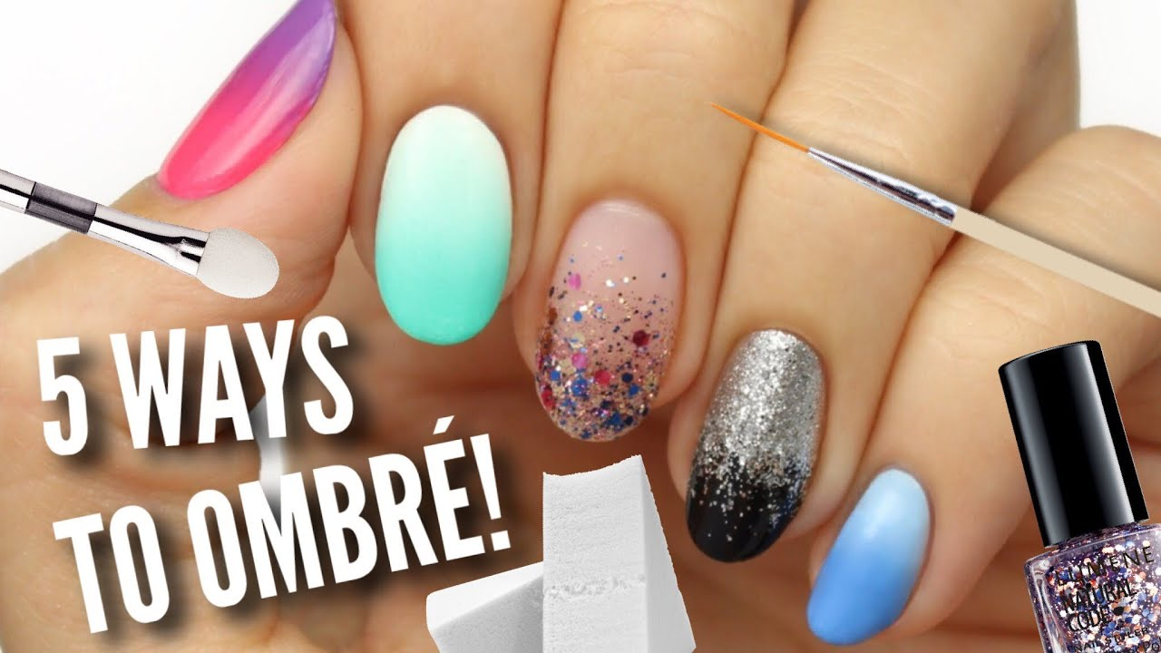 5 Ways To Get Ombre Gradient Nails Youtube