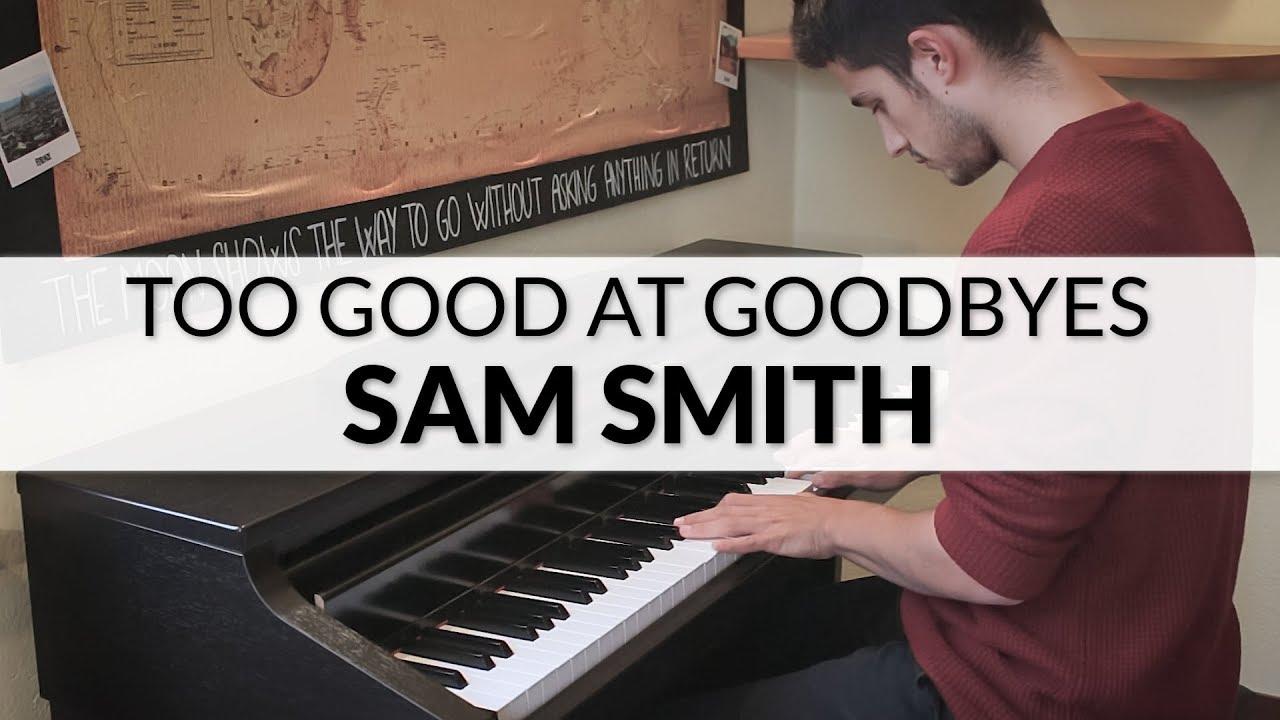 sam smith too good at goodbyes karaoke piano