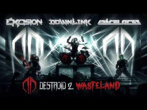 Excision, Downlink, Space Laces - Destroid 2. Wasteland