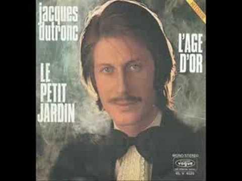 Le petit jardin - Jacques Dutronc