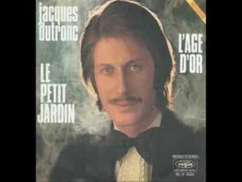 Le petit jardin - Jacques Dutronc - YouTube