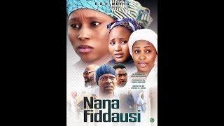 NANA FIDDAUSI 1amp2 LATEST NIGERIAN HAUSA FILM 2019 WITH ENGLISH SUBTITLE