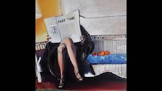 Part Time - I Can Treat You Better (feat. Ariel Pink)