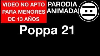 Poppa Peg 21 (Parodia) Dia de la Contingencia (#NEGAS)