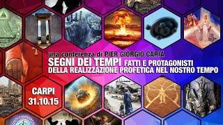 #SEGNI DEI TEMPI: fatti e #protagonisti della realizzazione #profetica nel nostro tempo - CARPI