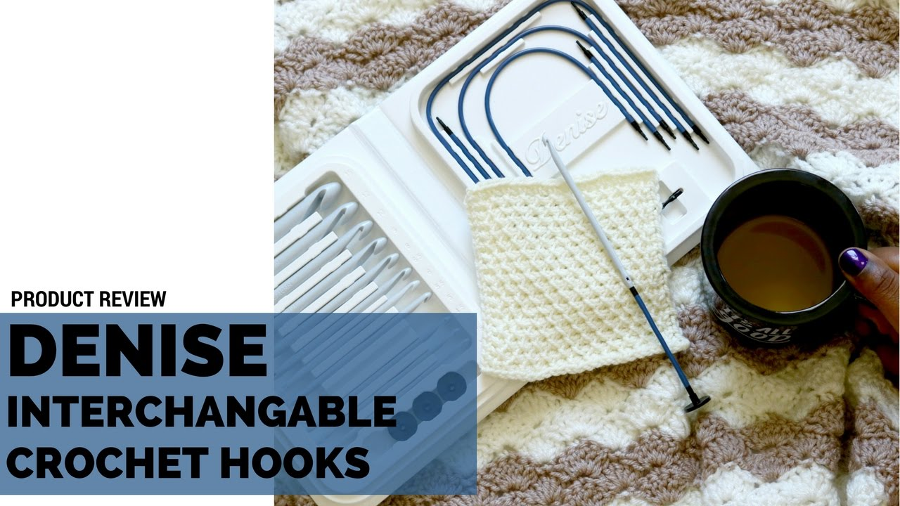 Product Review Denise Interchangable Crochet Hooks Tunisian