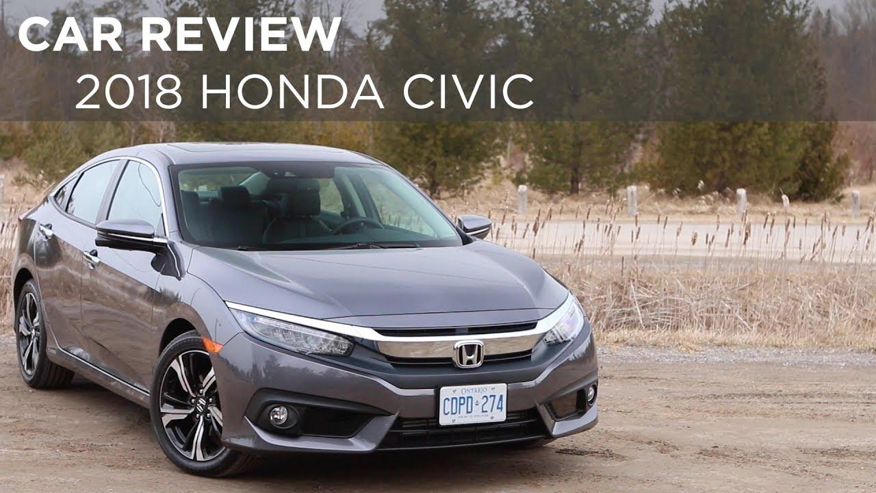Car Review 2018 Honda Civic Driving Ca