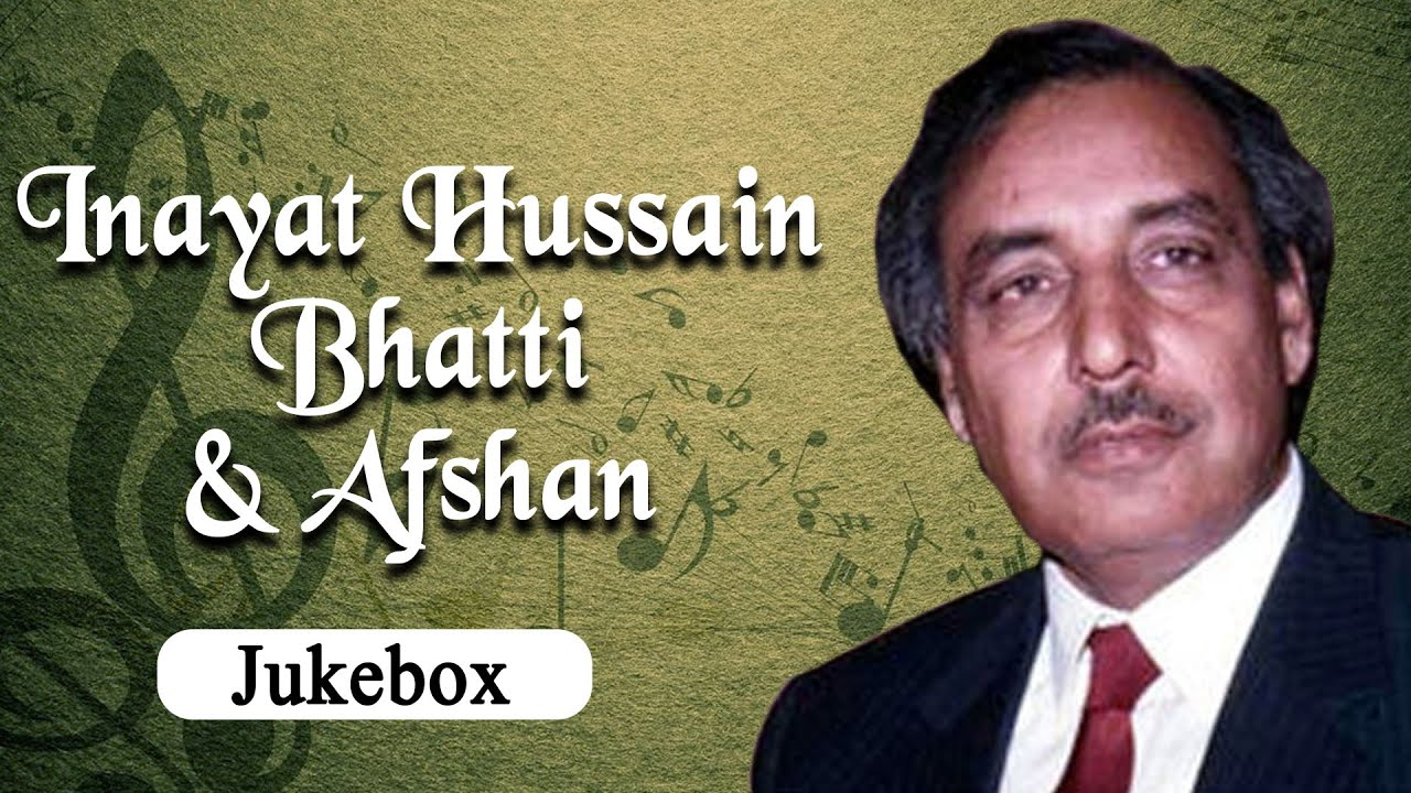 Best of Inayat Hussain Bhatti & Afshan | Folk Songs Collection | Non-Stop Jukebox