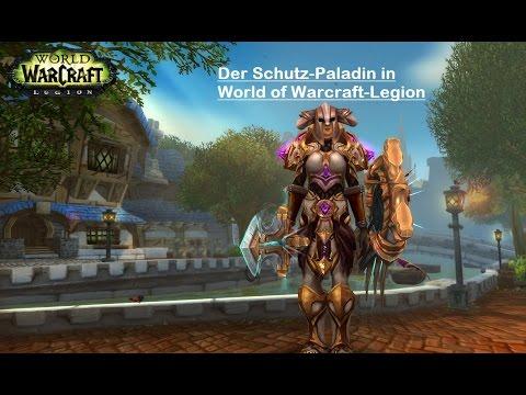 Der Schutz-Paladin in World of Warcraft Legion -- Ein PVE Guide