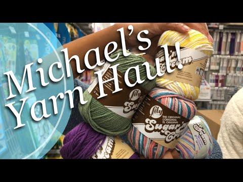 Michael's YARN HAUL!