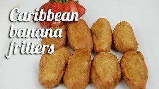 Caribbean Banana Fritters Recipe