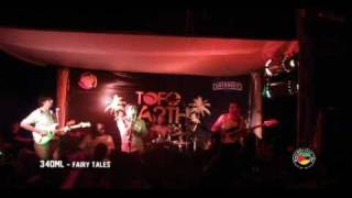 340ml - Fairy Tales - live @ Tofo Earth Festival - Mozambique