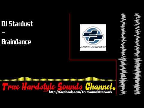 DJ Stardust - Braindance