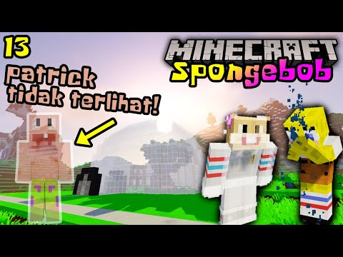 SPONGEBOB SEDIH PATRICK MENGHILANG DIRUMAH SANDY!! 😭🤣 - Minecraft Spongebob : S1EP13