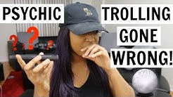TROLLING PSYCHIC HOTLINE .. GONE WRONG - SHE WAS RIGHT!!